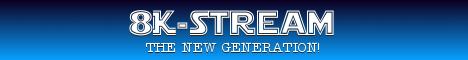 8K Stream